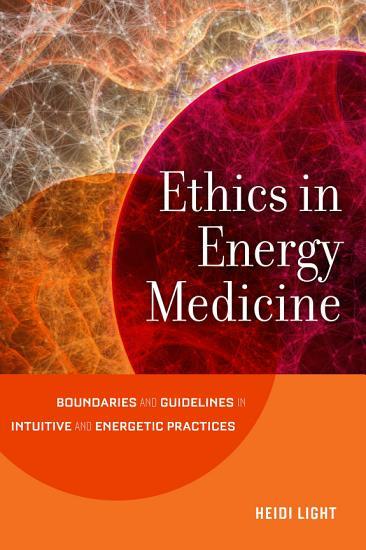 Ethics in Energy Medicine PDF