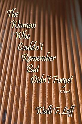 The Woman Who Couldn t Remember But Didn t Forget PDF