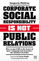 Corporate Social Responsibility is not Public Relations PDF
