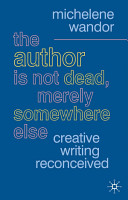 The Author Is Not Dead  Merely Somewhere Else PDF