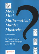 More Mini Mathematical Murder Mysteries