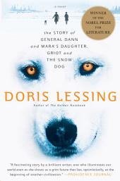 Story of General Dann and Mara's Daughter, Griot and the Snow Dog: A Novel