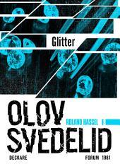 Glitter: En Roland Hassel-thriller