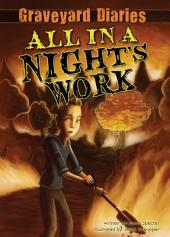 All in a Night's Work: Book 6