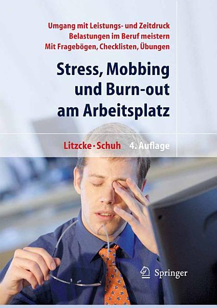 Stress  Mobbing und Burn out am Arbeitsplatz PDF