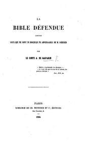La Bible défendue contre ceux qui ne sont ni disciples ni adversaires de M. Scherer