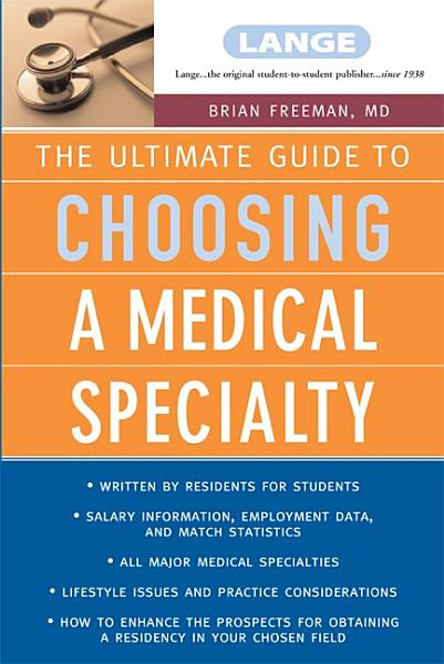 Download The Ultimate Guide To Choosing a Medical Specialty Book
