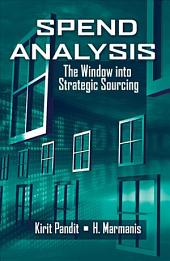 Spend Analysis: The Window Into Strategic Sourcing