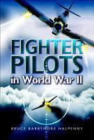 Fighter Pilots in World War II PDF