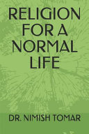 Religion for a Normal Life Book