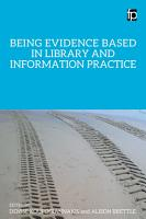 Being Evidence Based in Library and Information Practice PDF