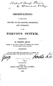 Observations on Some Points Relating to the Anatomy, Physiology, and Pathology of the Nervous System