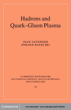 Hadrons and Quark   Gluon Plasma