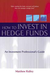 How To Invest In Hedge Funds Book PDF