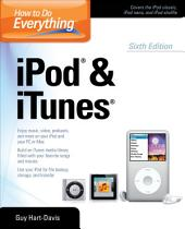 How to Do Everything iPod and iTunes 6/E: Edition 6