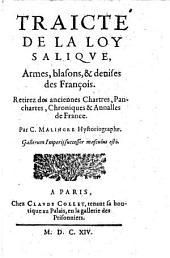 Traicte de la Loy Salique, armes, blasons et denisses des Francois etc