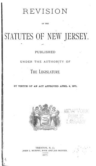 Revision of the Statutes of New Jersey PDF