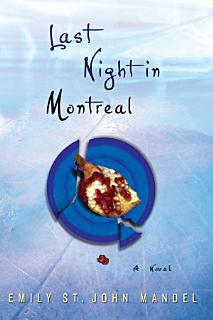 Last Night in Montreal Book