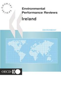 OECD Environmental Performance Reviews  Ireland 2000 PDF