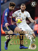 The World's Greatest Clubs