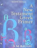 A New Testament Greek Primer PDF