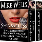Shameless: Two Deliciously Devious Romance Novels for the Price of One - Plus Free Book