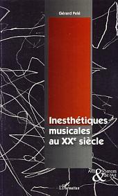 Inesthétiques musicales au XXème siècle