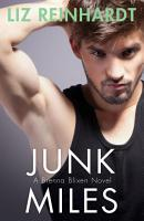 Junk Miles  A Brenna Blixen Novel  PDF