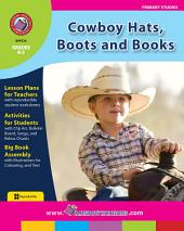 Cowboy Hats, Boots and Books Gr. K-2