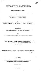 Instructive Gleanings from the best writers  on Painting and Drawing  etc PDF