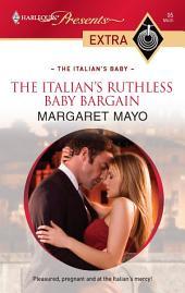 The Italian's Ruthless Baby Bargain