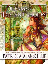 Dreams Of Distant Shores Book PDF