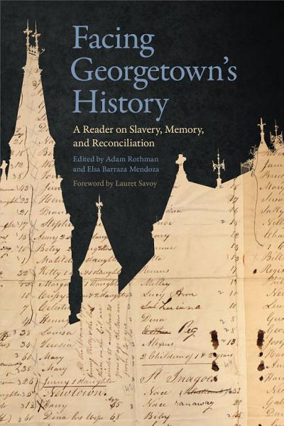 Download Facing Georgetown s History Book