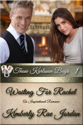 Waiting for Rachel: A Christian Romance