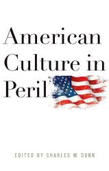 American Culture In Peril Book PDF