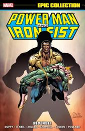 Power Man And Iron Fist Epic Collection: Revenge!