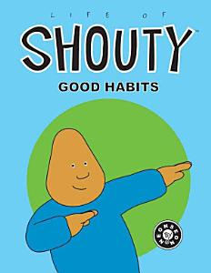Life of Shouty Book