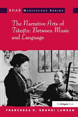 The Narrative Arts Of Tianjin Between Music And Language