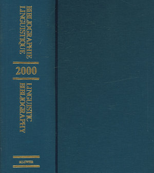 Linguistic Bibliography for the Year 2000   Bibliographie Linguistique de l Ann  e 2000 PDF