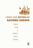 Crisis and Reform in Eastern Europe PDF