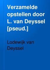 Verzamelde opstellen door L. van Deyssel [pseud.]: Volume 2