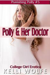 Polly and Her Doctor ( medical exam erotica )