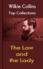 The Law and the Lady: Wilkie Collins Top Collections