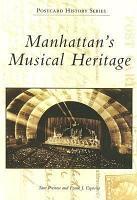 Manhattan s Musical Heritage PDF
