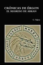 CRÓNICAS DE ÉRGON - EL REGRESO DE ARKAN