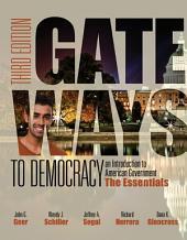 Gateways to Democracy: The Essentials: Edition 3