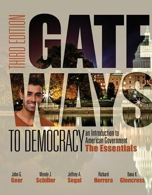 Gateways to Democracy: The Essentials (Book Only)