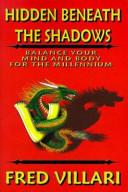 Hidden Beneath the Shadows
