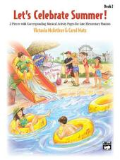 Let's Celebrate Summer, Book 2