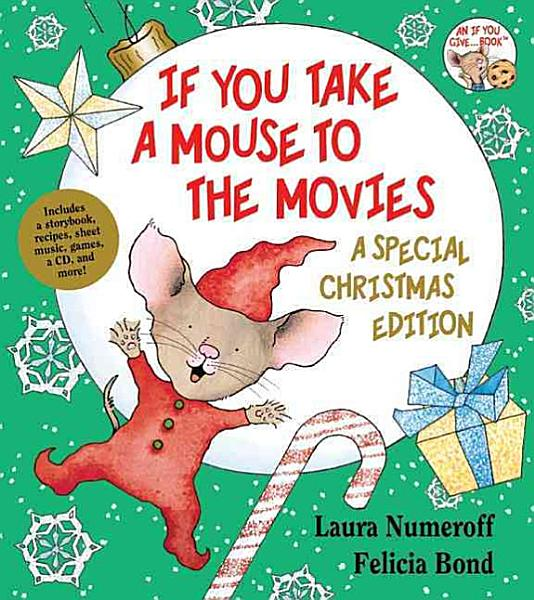 Download If You Take a Mouse to the Movies  A Special Christmas Edition Book